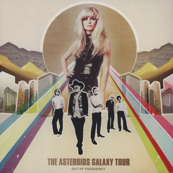 The Asteroids Galaxy Tour | unleashed thoughts